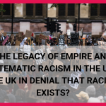 Read our first article by Kim Holmes on the Legacy of Empire in the UK